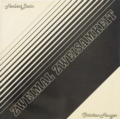 Herbert Bosin - Hannes Sprenger - Zweimal Einsamkeit - 1984
