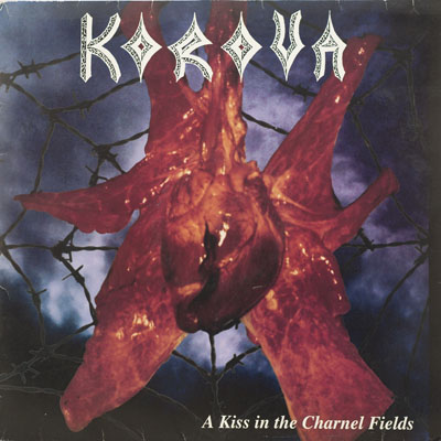 Korova - A Kiss in the Charnel Fields - 1995