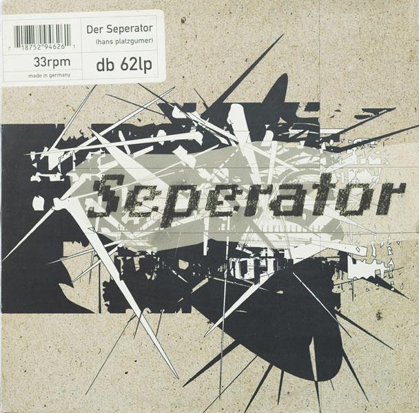 Hans Platzgumer - Der Seperator - 1997
