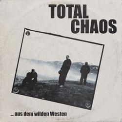 Total Chaos - Aus dem wilden Westen - 1994