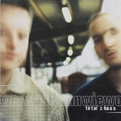 Total Chaos - WerWasWannWieWo - 1997