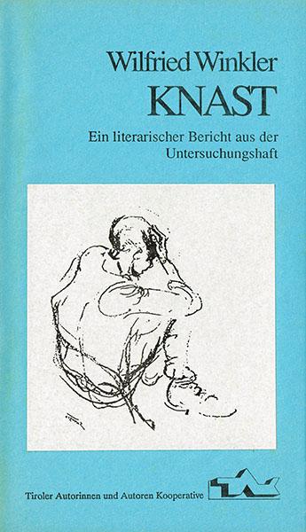 tak_1989_Wilfried Winkler_Knast