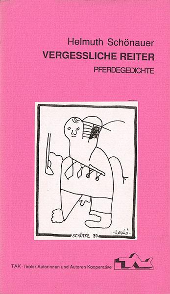 tak_1990_Helmuth Schönauer_Vergessliche Reiter