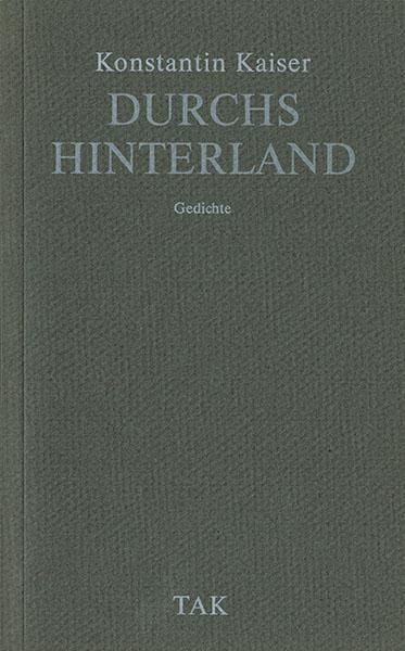 tak_1993_Konstantin Kaiser_Durchs Hinterland