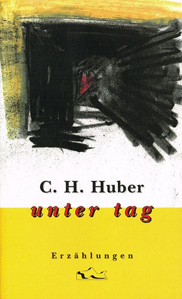 tak_1999_C H Huber_unter tag