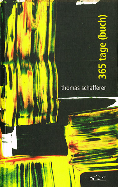 tak_2005_Thomas Schafferer_365 tage (buch)