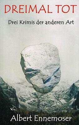 tak_2018_Albert Ennemoser_Dreimal Tot