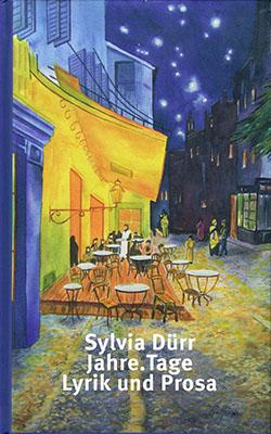 tak_2018_Sylvia Dürr_Lyrik und Prosa