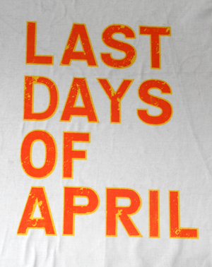 last days of april