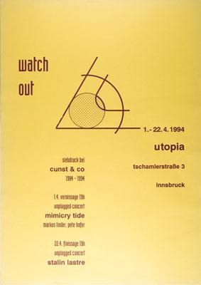 1994-04-01_utopia_cunst&co_watchout_mimicry tide_stalin laste_gelb